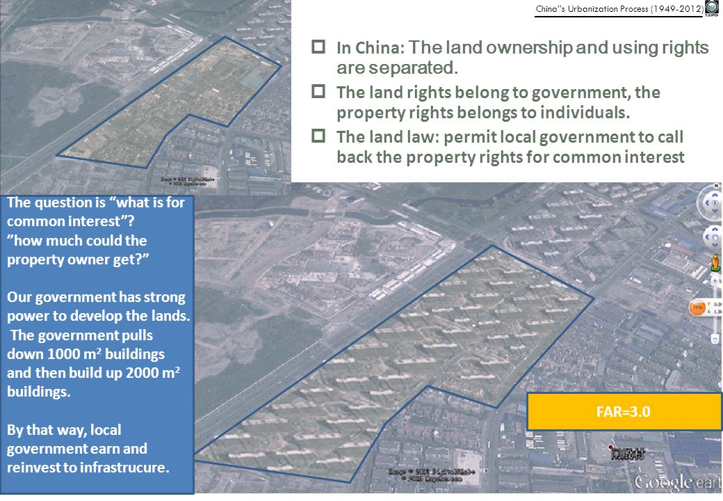 In China: The land ownership and using rights are separated.