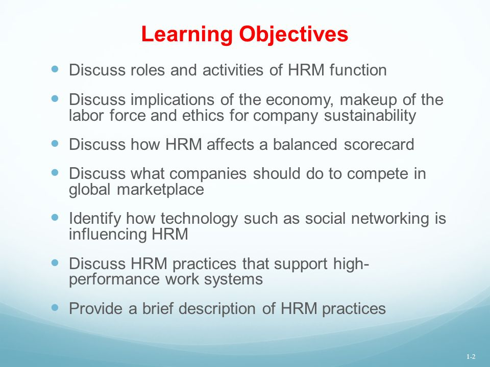 Learning Objectives Discuss roles and activities of HRM function