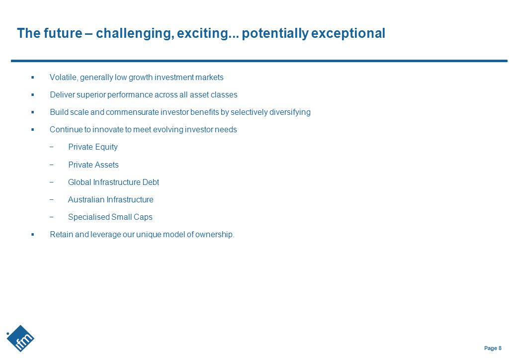 The future – challenging, exciting... potentially exceptional