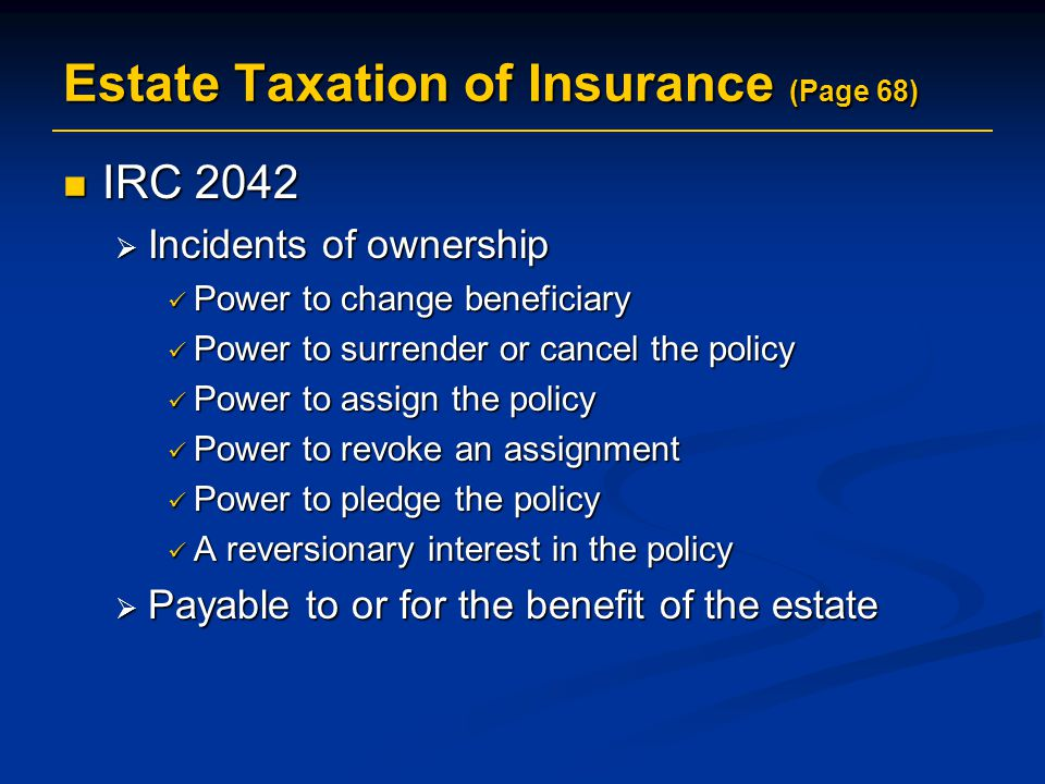 Estate Taxation of Insurance (Page 68)