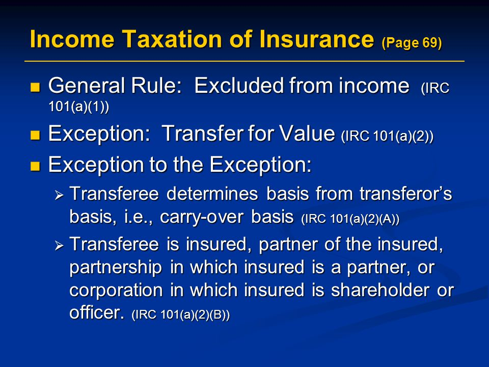 Income Taxation of Insurance (Page 69)
