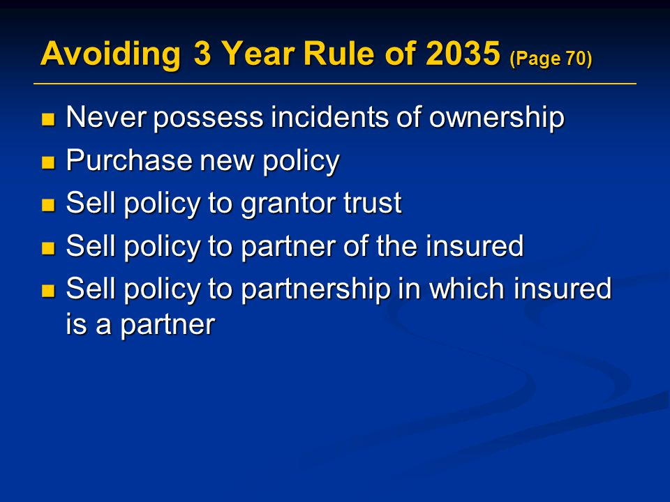 Avoiding 3 Year Rule of 2035 (Page 70)