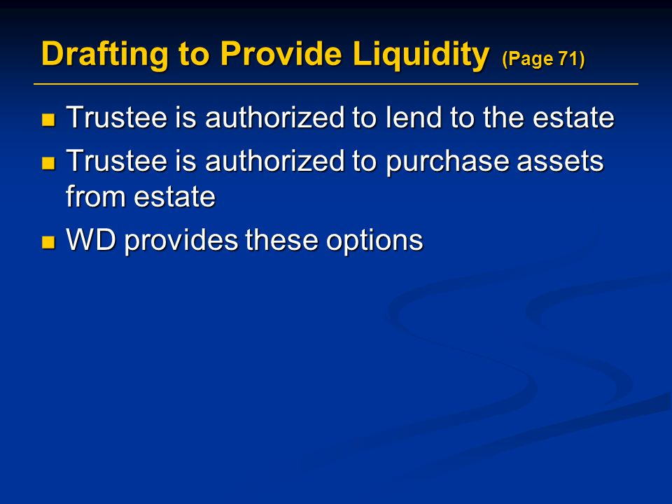Drafting to Provide Liquidity (Page 71)