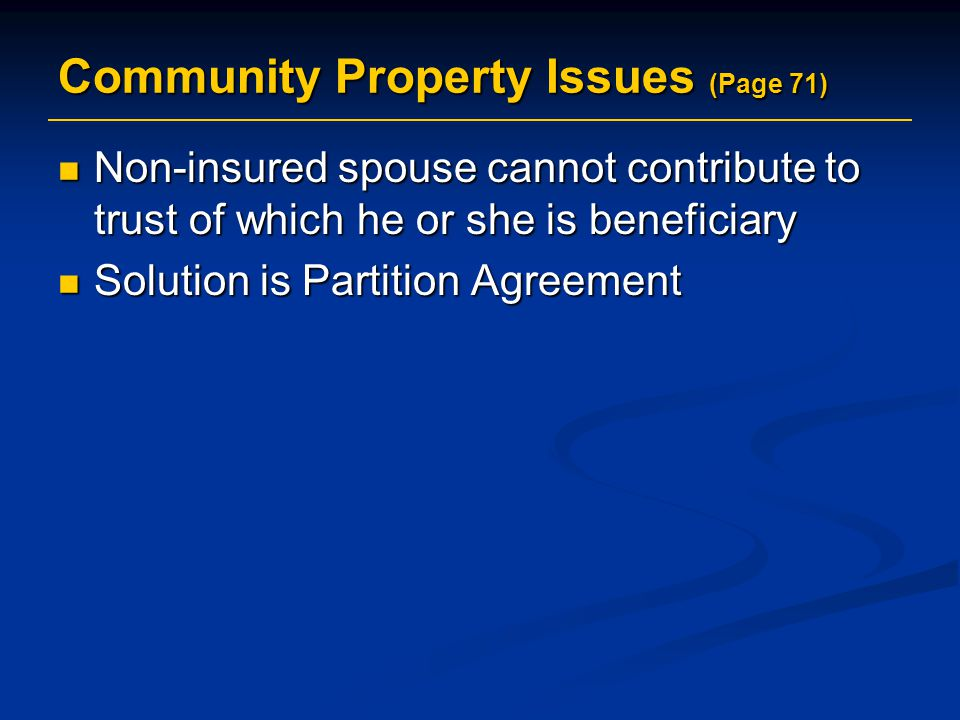 Community Property Issues (Page 71)
