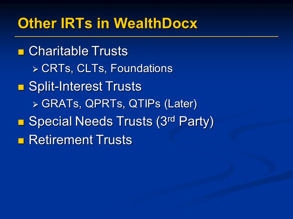 Other IRTs in WealthDocx