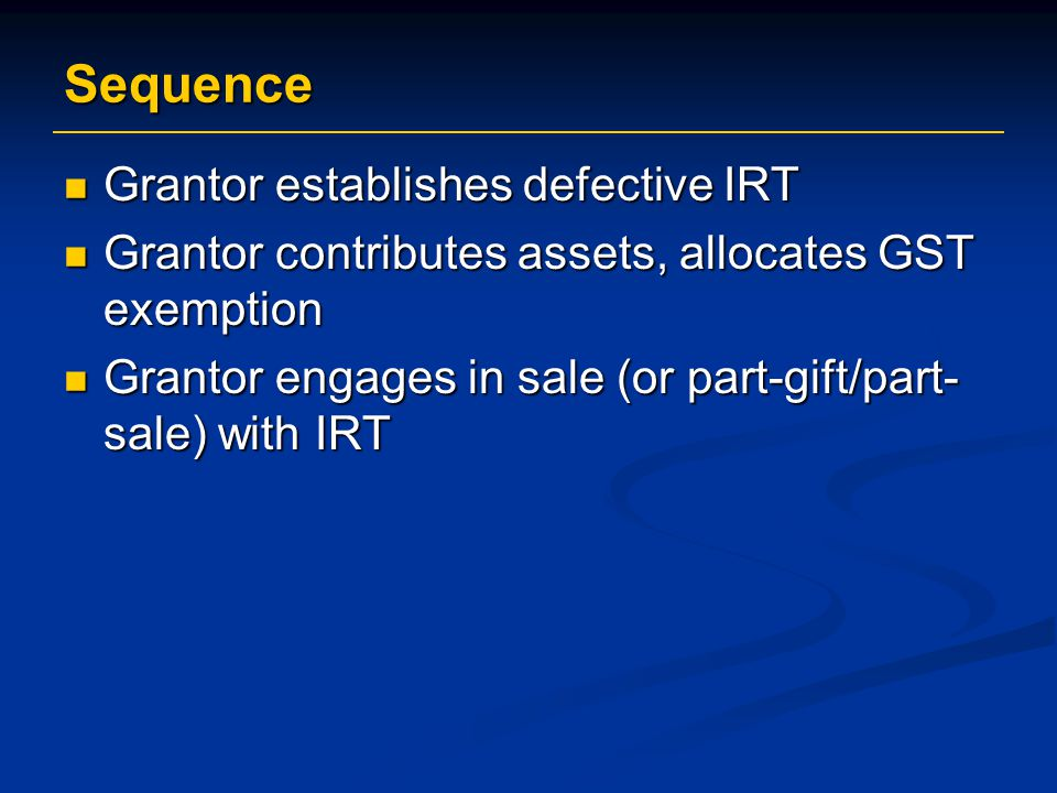 Sequence Grantor establishes defective IRT