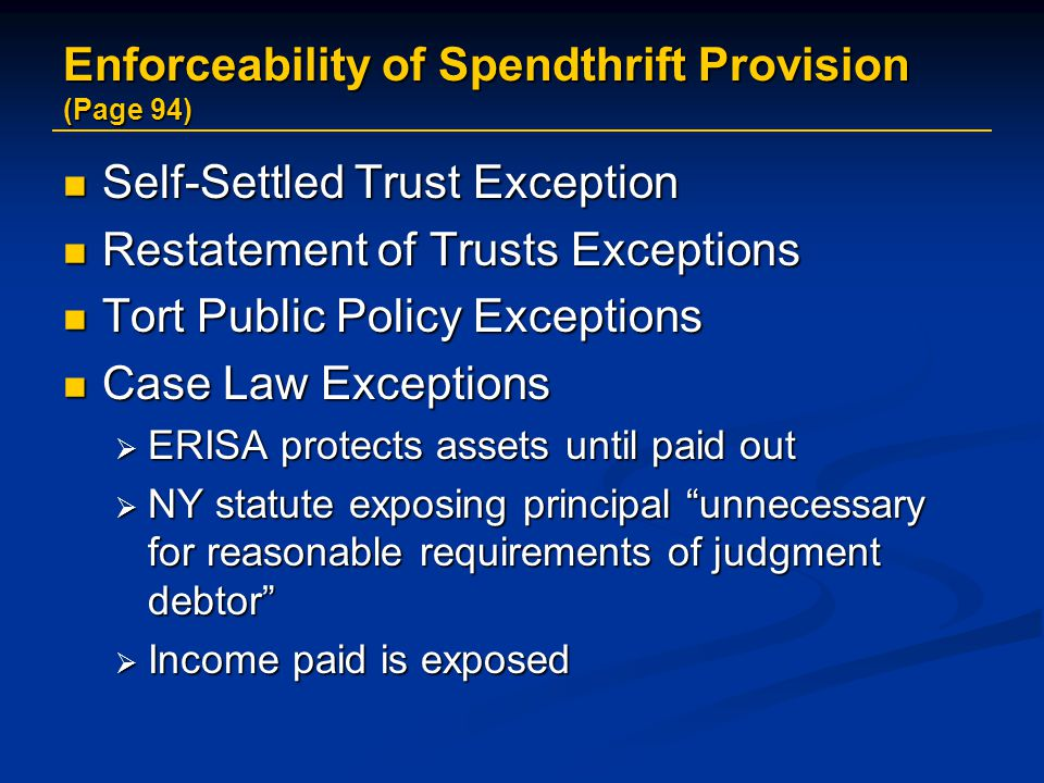 Enforceability of Spendthrift Provision (Page 94)