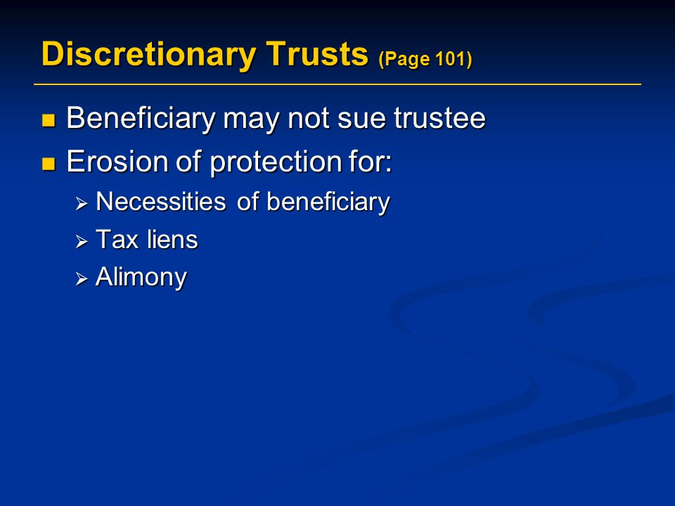 Discretionary Trusts (Page 101)