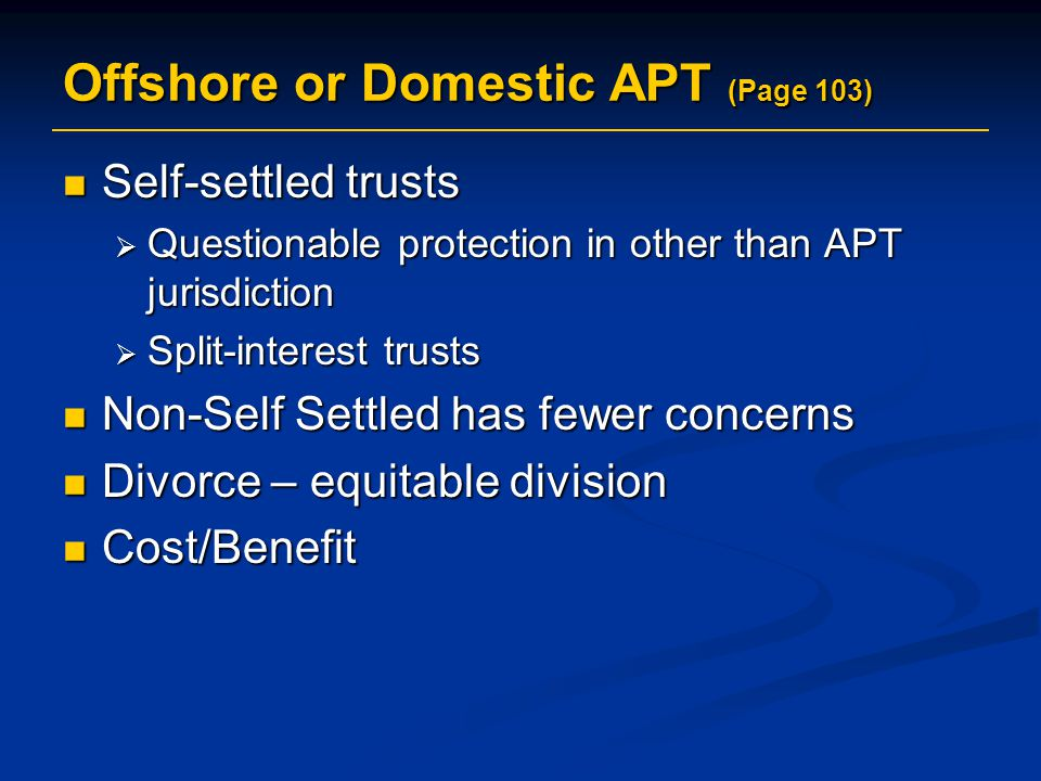 Offshore or Domestic APT (Page 103)