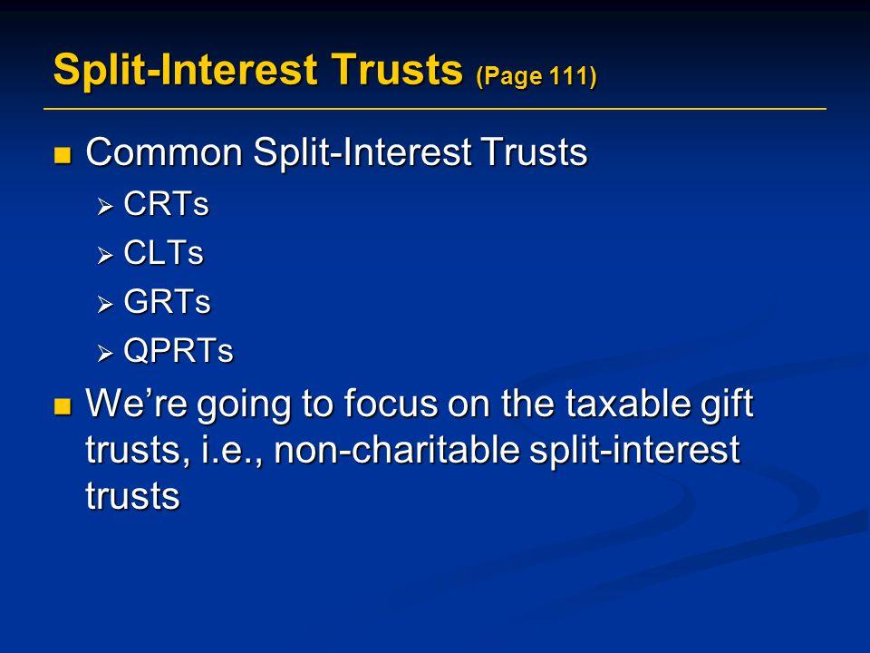 Split-Interest Trusts (Page 111)