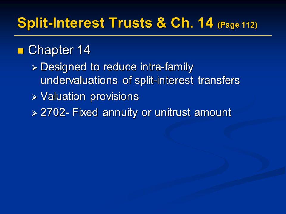 Split-Interest Trusts & Ch. 14 (Page 112)