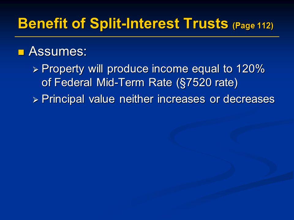 Benefit of Split-Interest Trusts (Page 112)