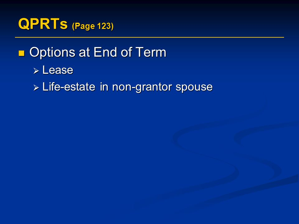 QPRTs (Page 123) Options at End of Term Lease