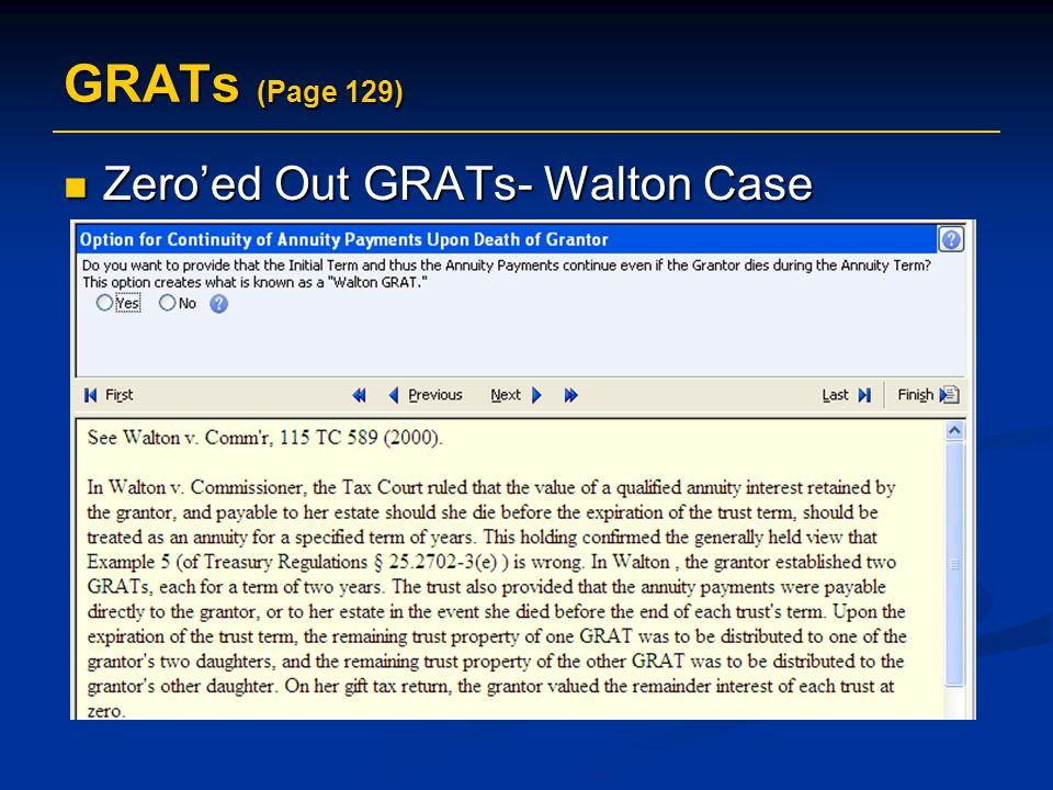 GRATs (Page 129) Zero'ed Out GRATs- Walton Case