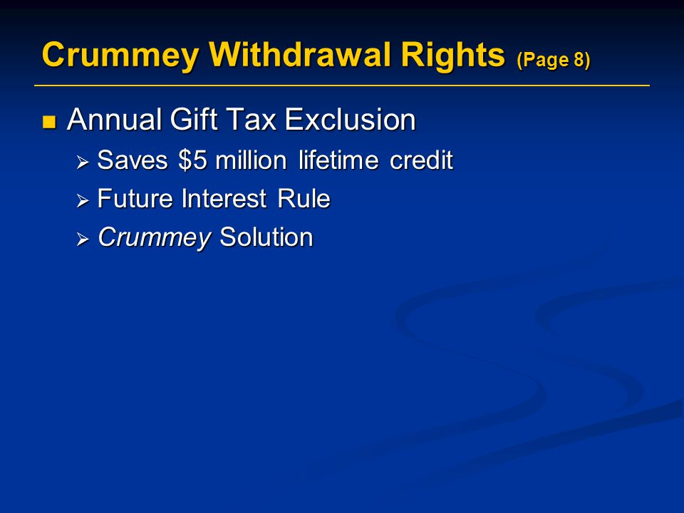 Crummey Withdrawal Rights (Page 8)