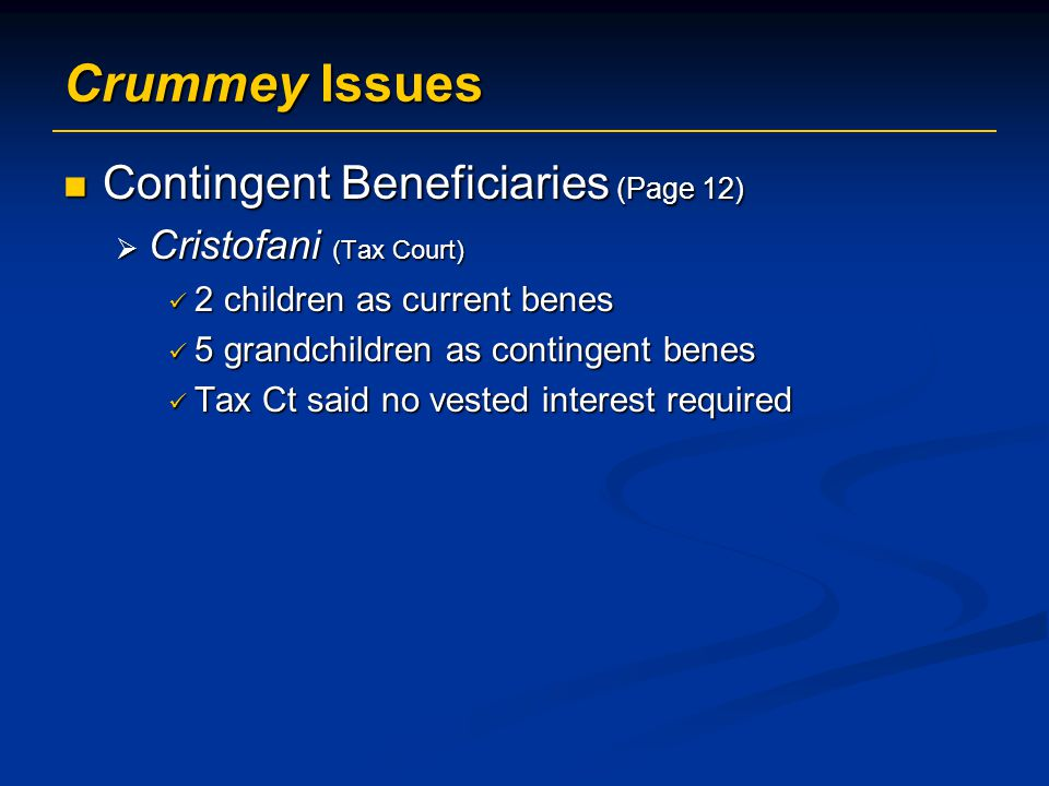 Crummey Issues Contingent Beneficiaries (Page 12)