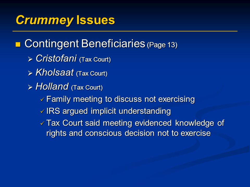Crummey Issues Contingent Beneficiaries (Page 13)