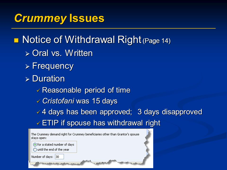 Crummey Issues Notice of Withdrawal Right (Page 14) Oral vs. Written