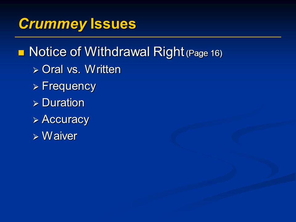 Crummey Issues Notice of Withdrawal Right (Page 16) Oral vs. Written