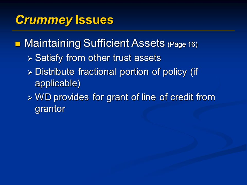 Crummey Issues Maintaining Sufficient Assets (Page 16)
