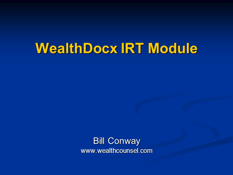 Bill Conway www.wealthcounsel.com