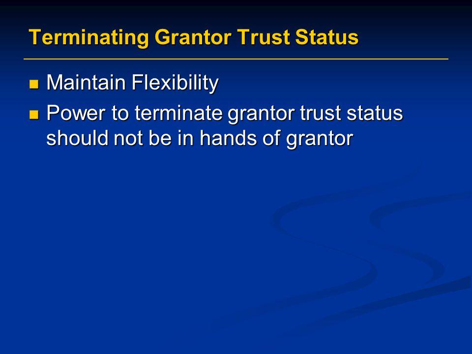 Terminating Grantor Trust Status