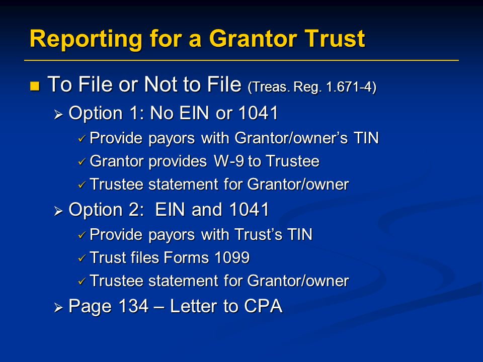 Reporting for a Grantor Trust
