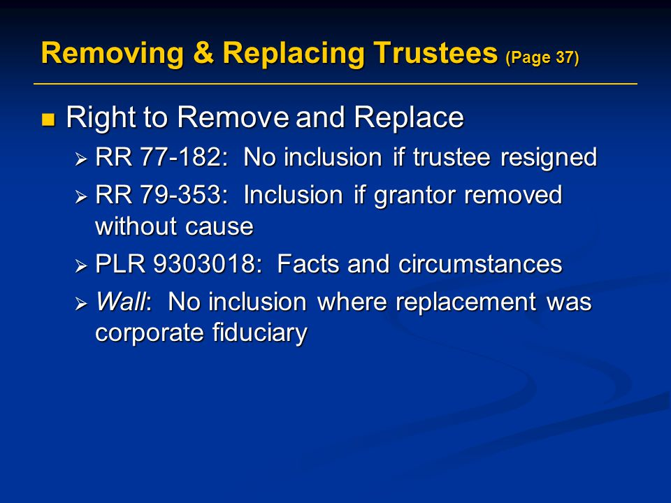 Removing & Replacing Trustees (Page 37)