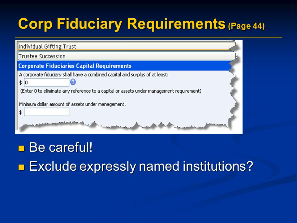 Corp Fiduciary Requirements (Page 44)