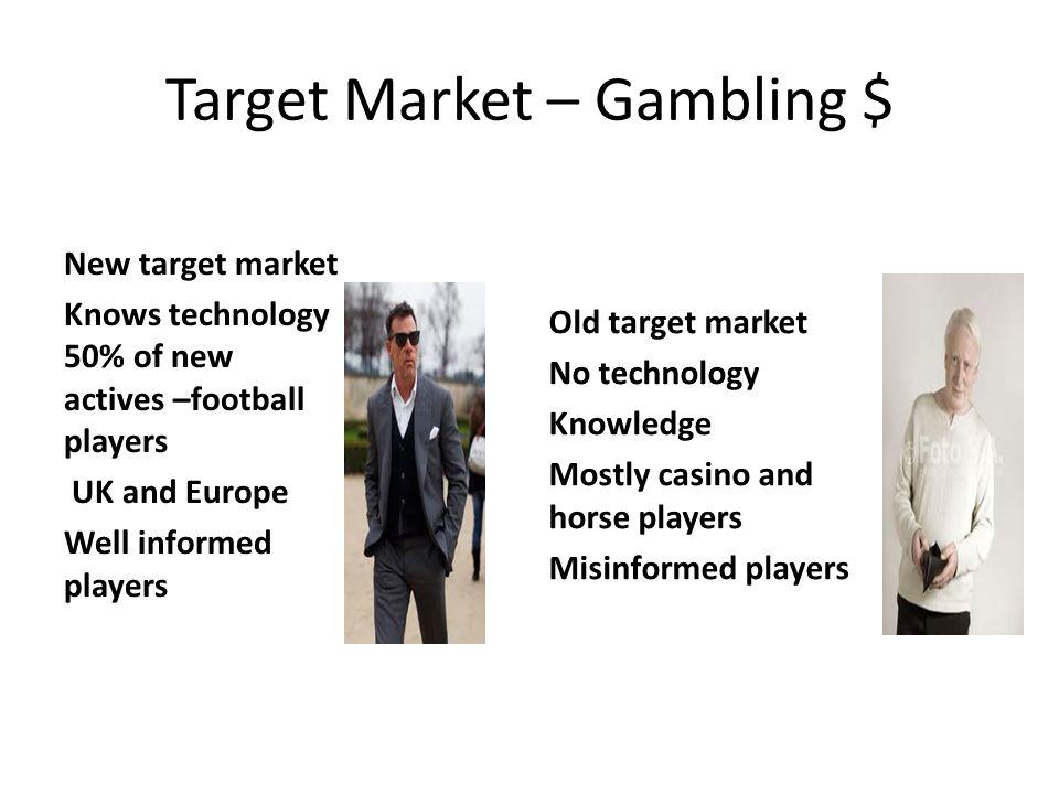 Target Market – Gambling $