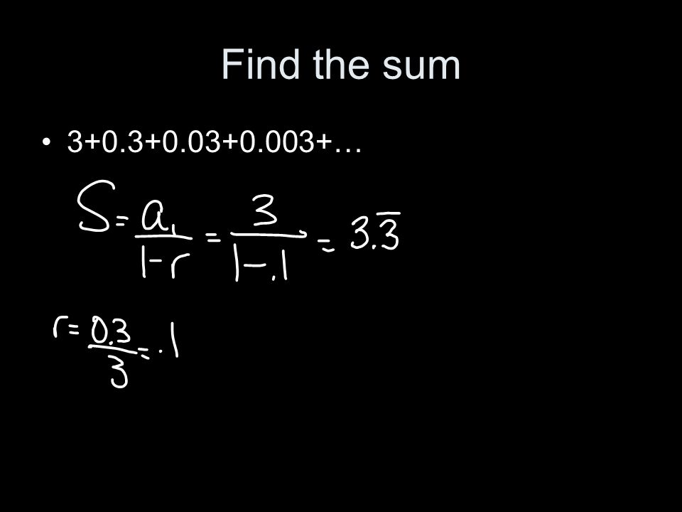 Find the sum 3+0.3+0.03+0.003+…
