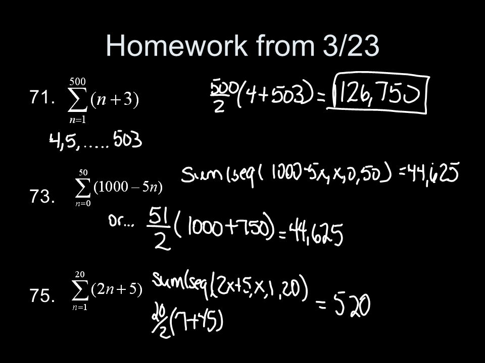 Homework from 3/23 71. 73. 75.