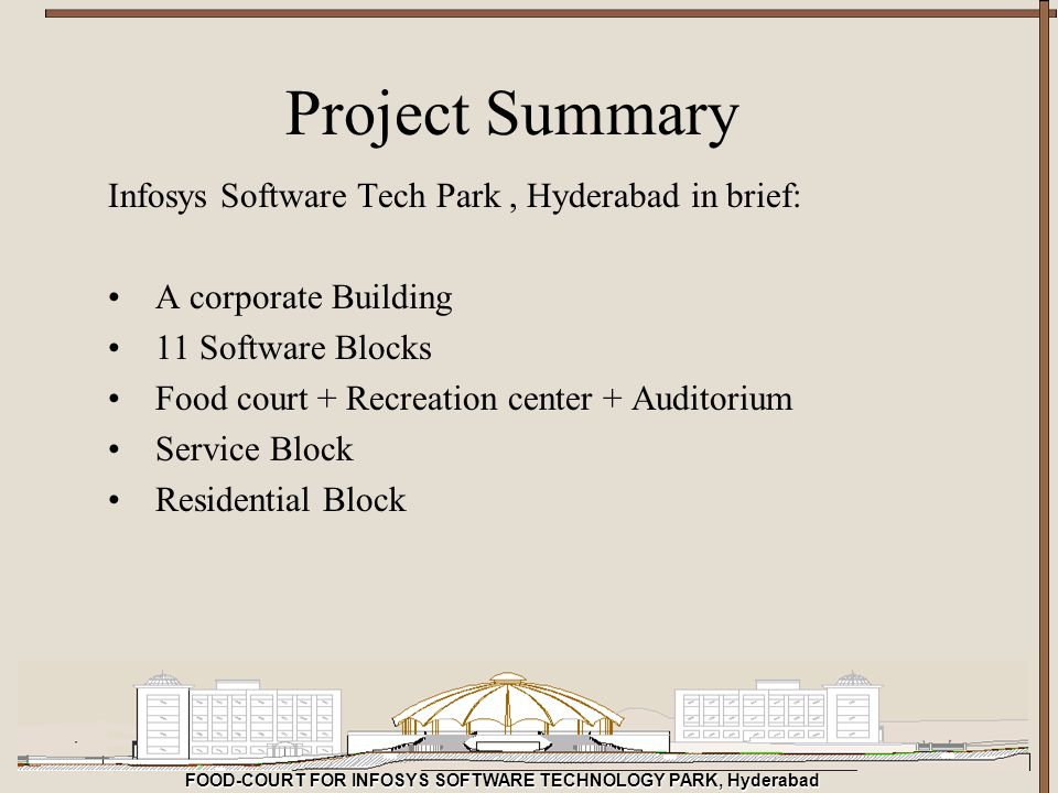 Project Summary Infosys Software Tech Park , Hyderabad in brief:
