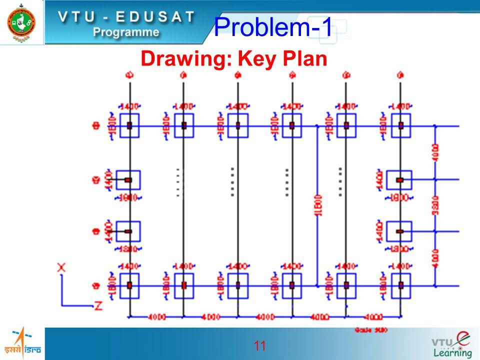 Problem-1 Drawing: Key Plan