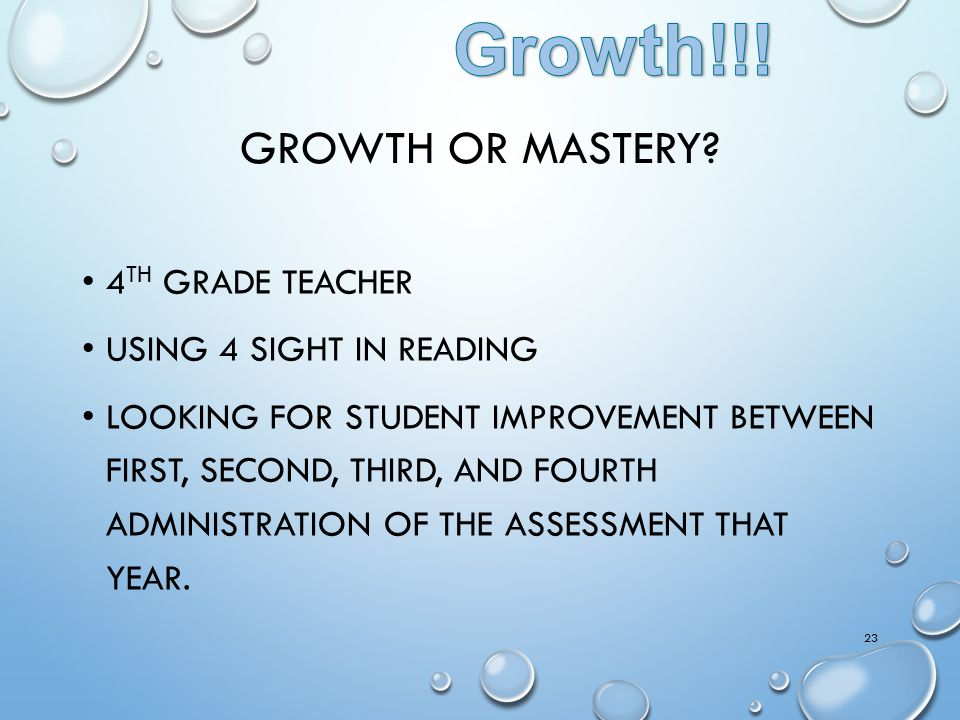 Growth!!! Growth or Mastery 4th grade teacher