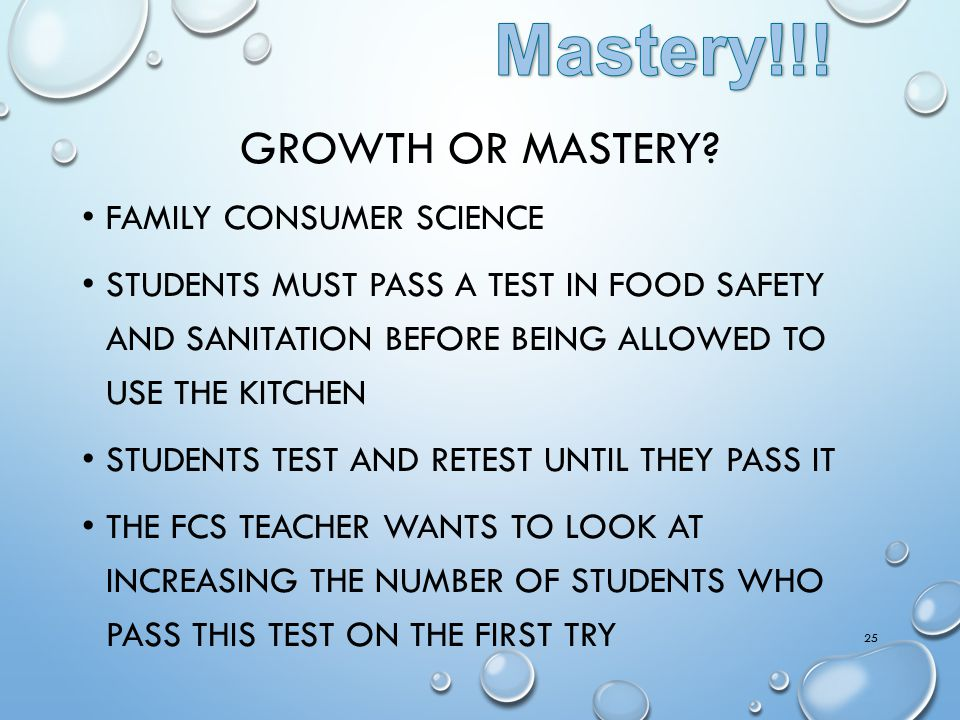 Mastery!!! Growth or Mastery Family Consumer Science