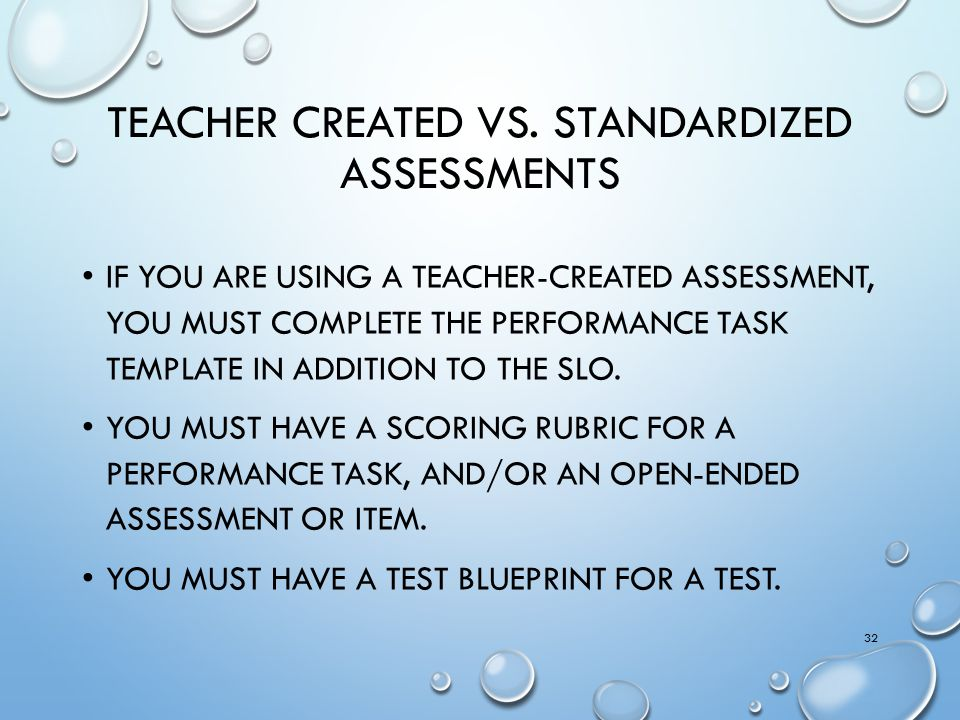Teacher Created vs. Standardized Assessments