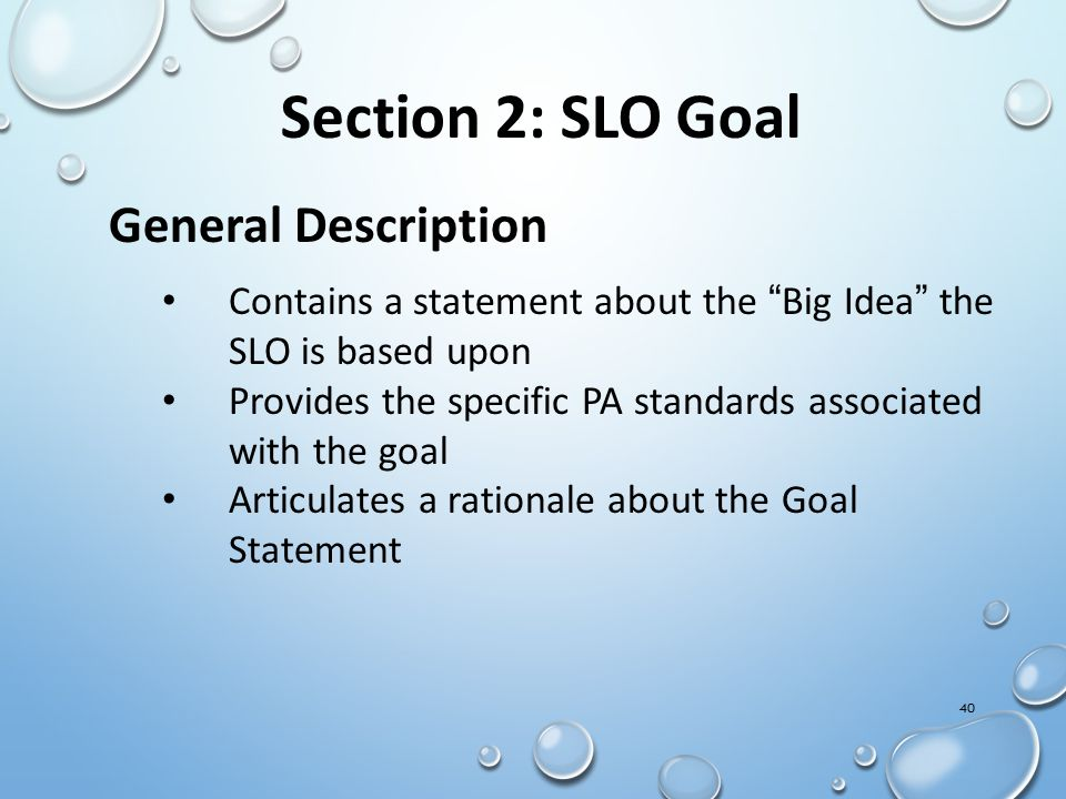 Section 2: SLO Goal General Description