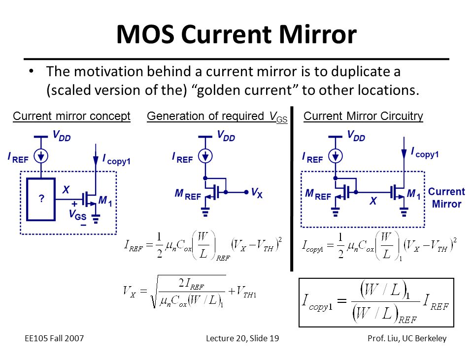 MOS Current Mirror The motivation behind a current mirror is to duplicate a (scaled version of the) golden current to other locations.
