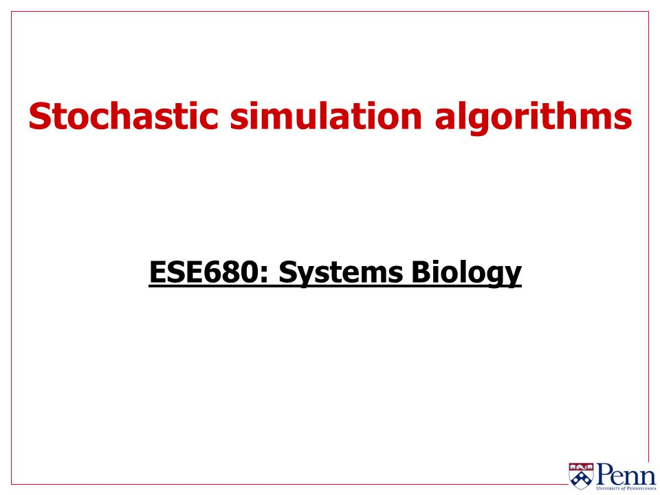 Stochastic simulation algorithms