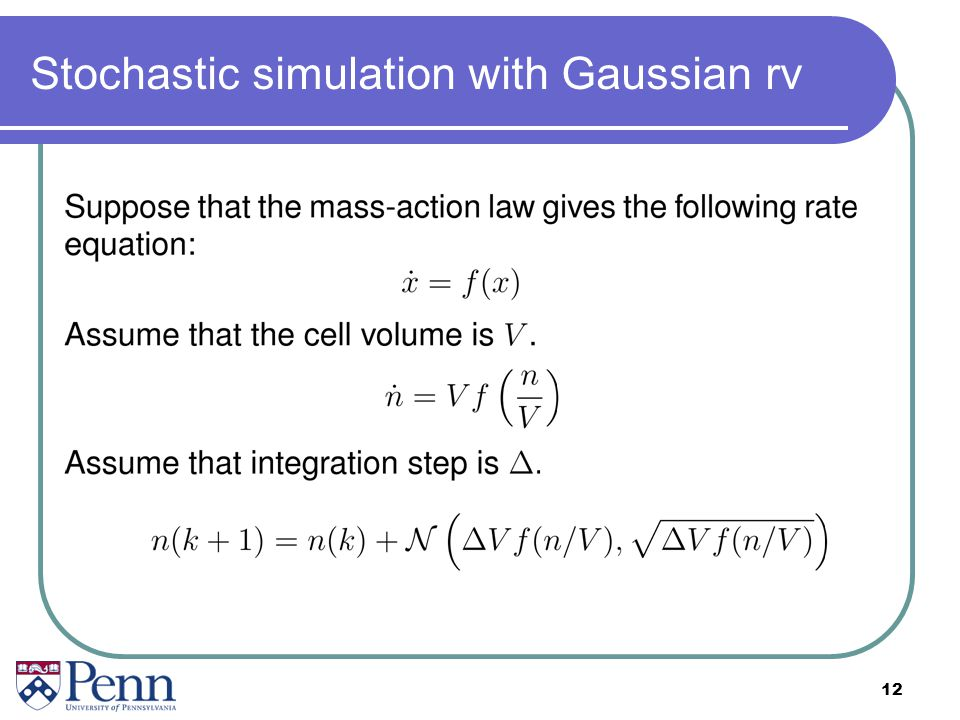 Stochastic simulation with Gaussian rv