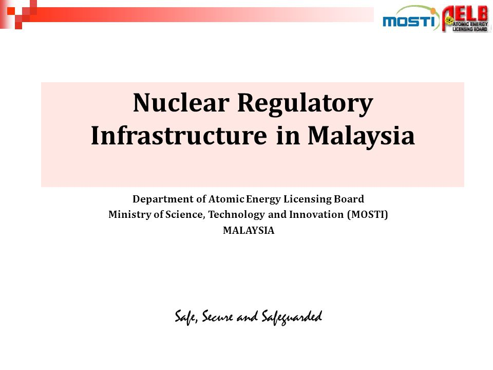 NUCLEAR ENERGY REGULATORY POLICY IN MALAYSIA