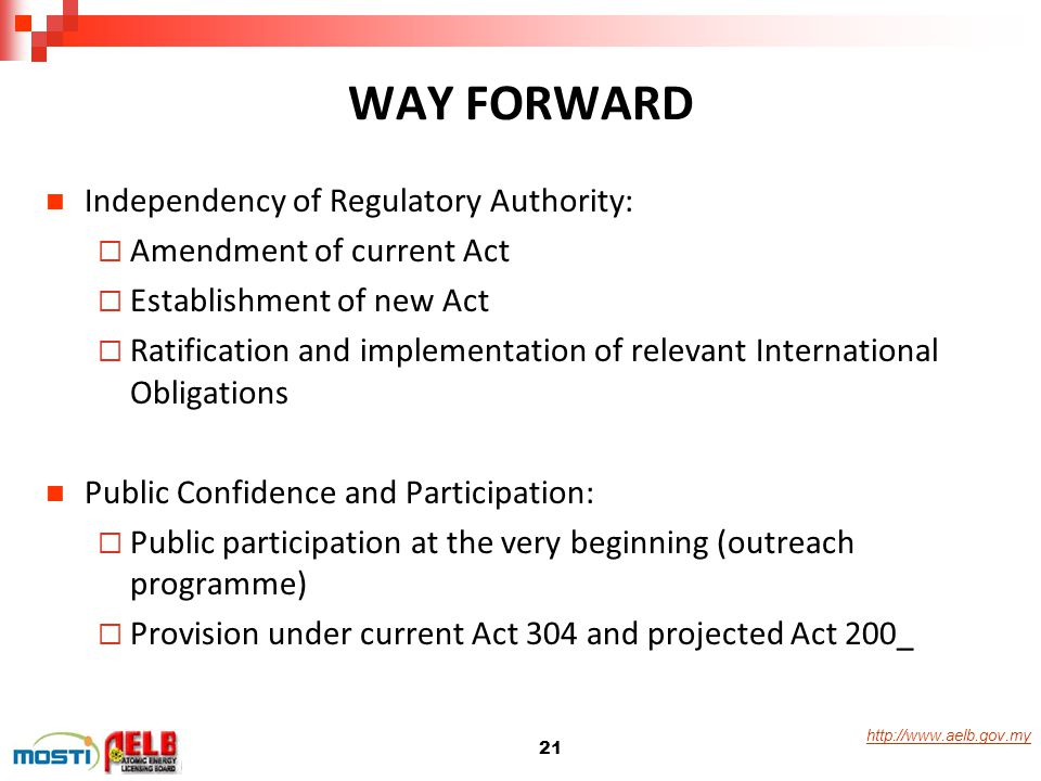 WAY FORWARD Independency of Regulatory Authority: