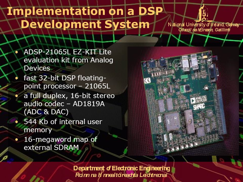 Implementation on a DSP Development System