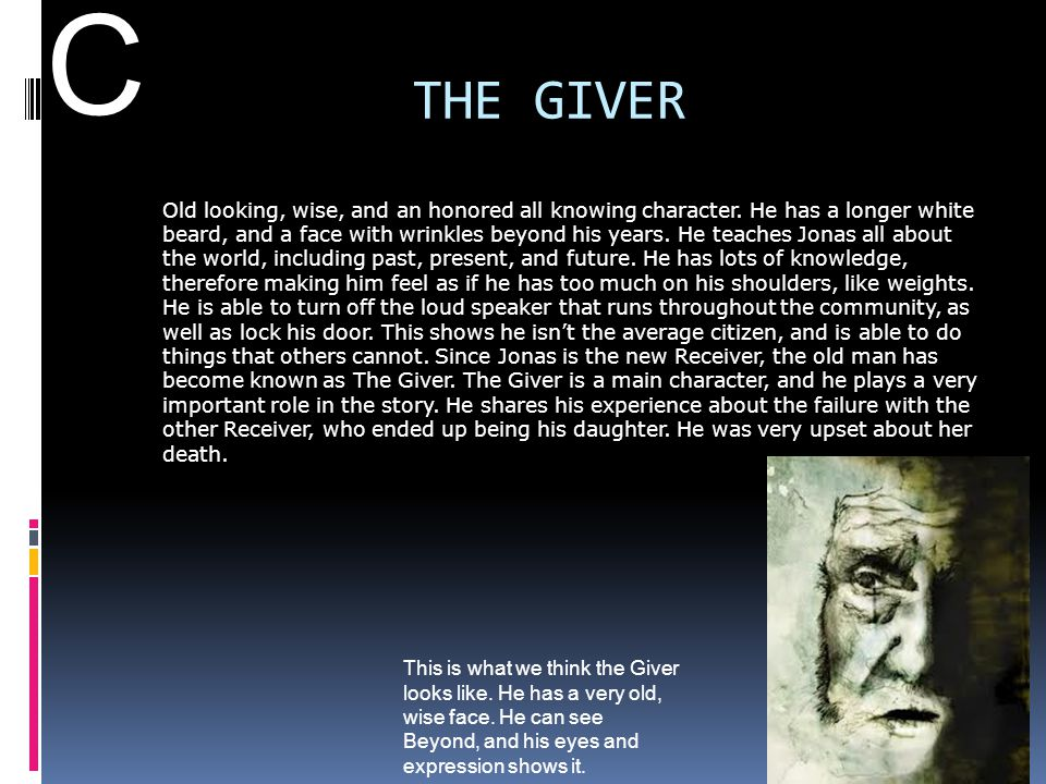 C THE GIVER.
