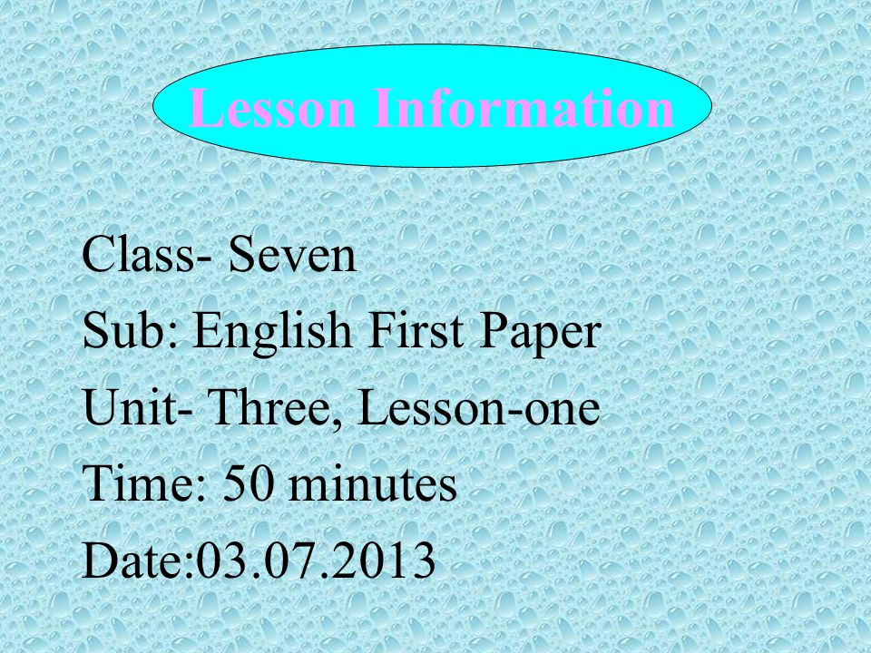 Lesson Information Class- Seven Sub: English First Paper