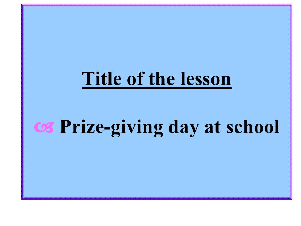  Prize-giving day at school