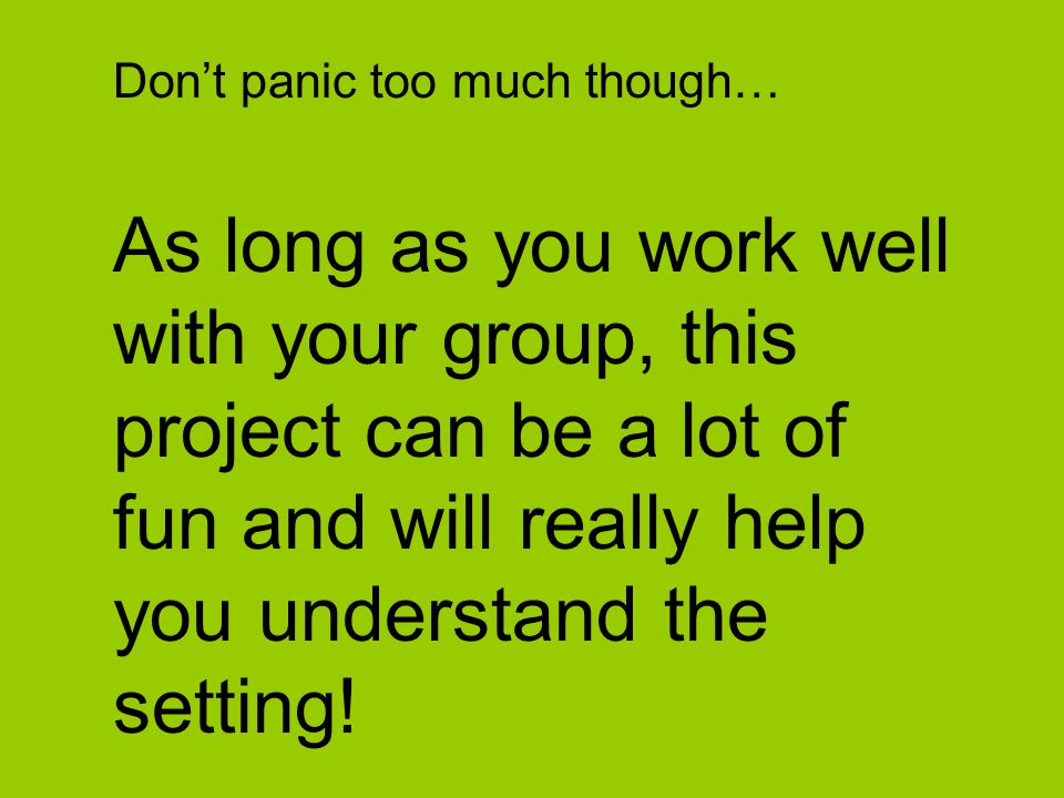 Don't panic too much though…
