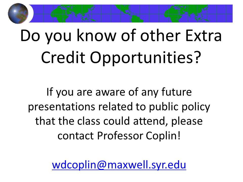 Do you know of other Extra Credit Opportunities