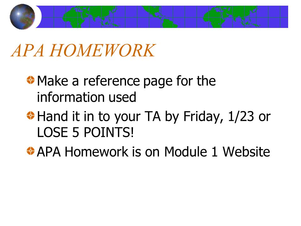 APA HOMEWORK Make a reference page for the information used